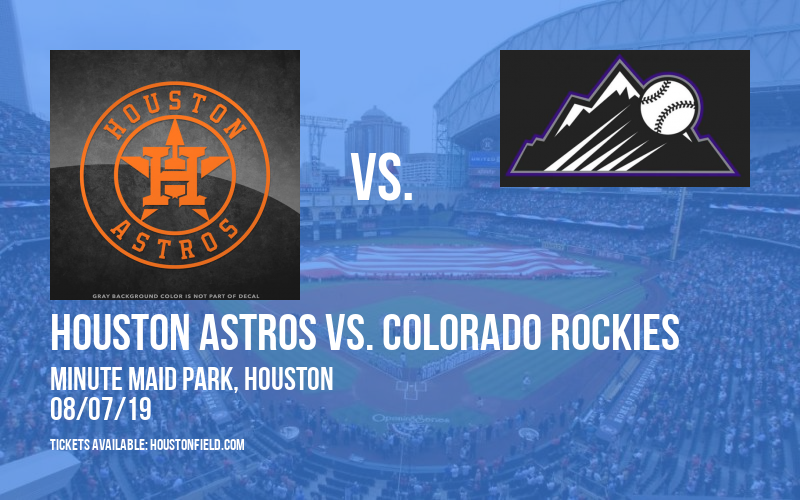Houston Astros vs. Colorado Rockies at Minute Maid Park