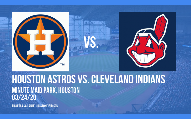 Exhibition: Houston Astros vs. Cleveland Indians at Minute Maid Park