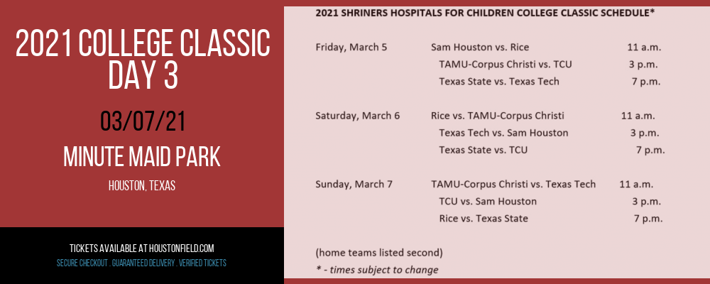 2021 College Classic - Day 3 at Minute Maid Park