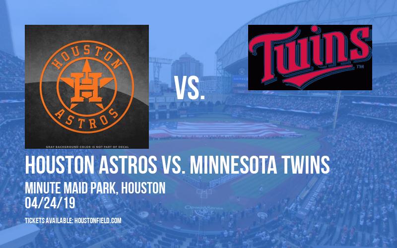 Houston Astros vs. Minnesota Twins at Minute Maid Park