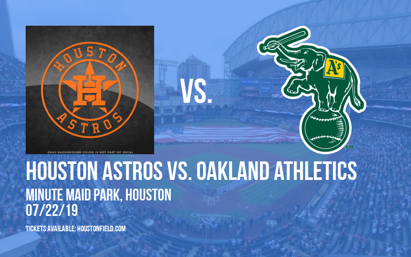 Houston Astros vs. Oakland Athletics at Minute Maid Park