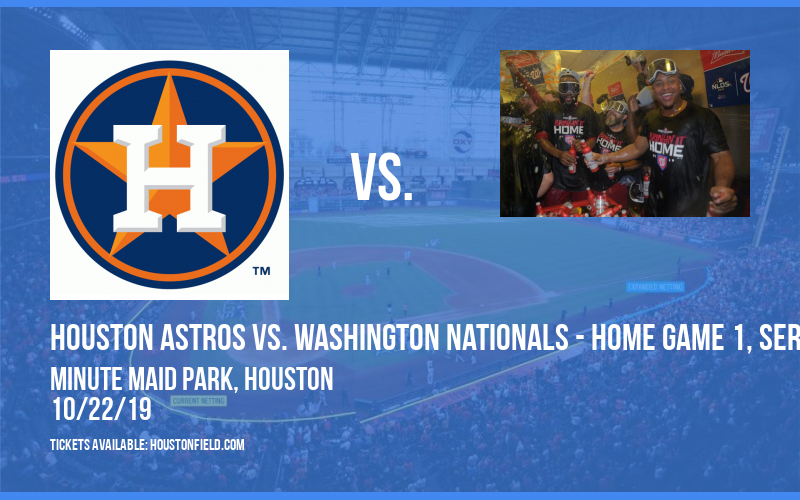 World Series: Houston Astros vs. Washington Nationals - Home Game 1, Series Game 1 (If Necessary) at Minute Maid Park