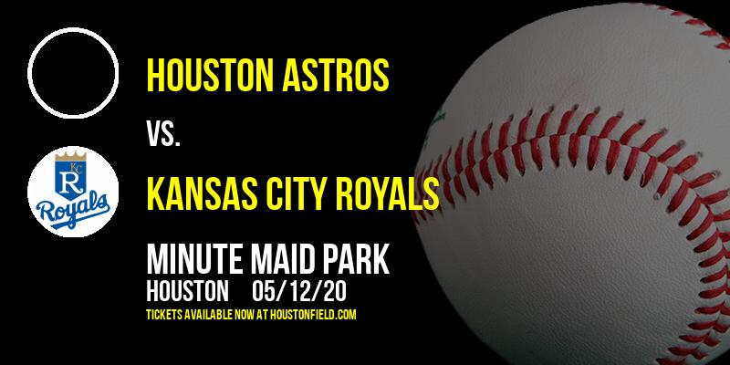 Houston Astros vs. Kansas City Royals at Minute Maid Park