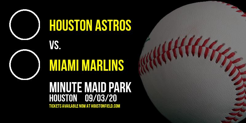 Houston Astros vs. Miami Marlins at Minute Maid Park