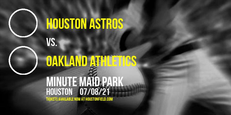 Houston Astros vs. Oakland Athletics at Minute Maid Park