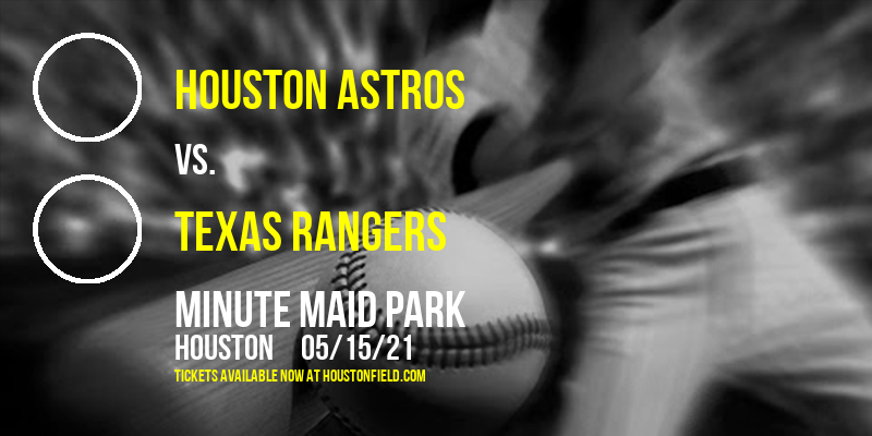 Houston Astros vs. Texas Rangers [CANCELLED] at Minute Maid Park
