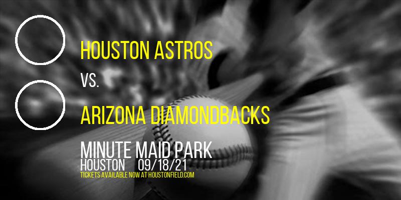 Houston Astros vs. Arizona Diamondbacks at Minute Maid Park